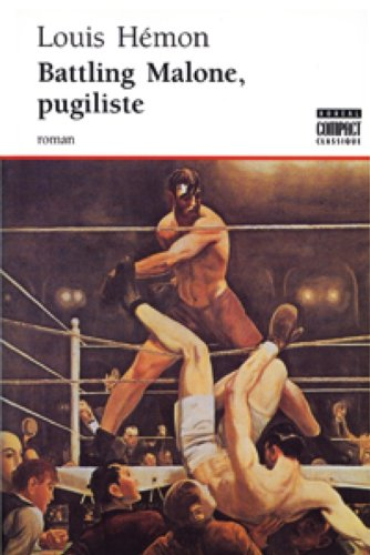 Battling Malone Pugiliste (Compact) (French Edition) Louis Hémon