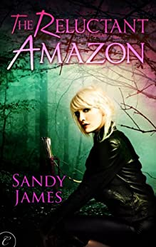 The Reluctant Amazon by [James, Sandy]