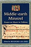Middle-Earth Minstrel, Bradford Lee Eden, 0786448148