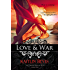 Love & War: Book 2 Aphrodite Trilogy (The Daughters of Zeus 5)