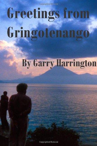 Download Greetings From Gringotenango pdf