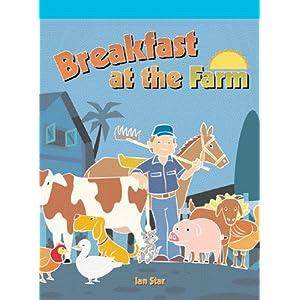 Breakfast at the Farm (Neighborhood Readers) Ian Star