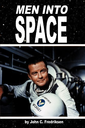 Men Into Space by John C. Fredriksen (2012-12-26)