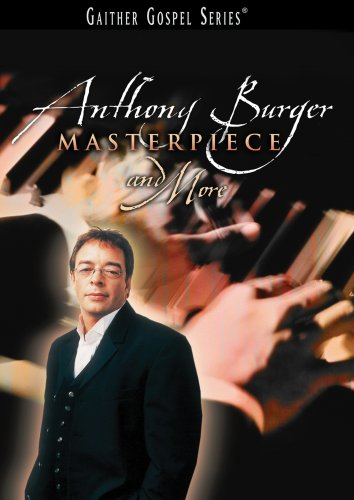 Burger Anthony Music (Anthony Burger: Masterpiece and More)