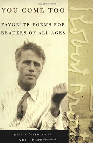 You Come Too: Favorite Poems for Readers of All Ages (A A Comes Of Age)