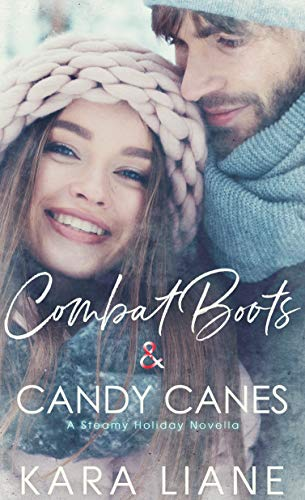 Combat Boots & Candy Canes: A Steamy Holiday Novella