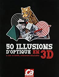50 illusions d'optiques 3D