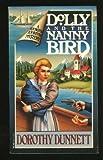 Dolly and the Nanny Bird, Dorothy Dunnett, 0394717236