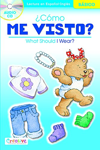 What Should I Wear? / Cmo Me Visto? with CD (English and Spanish Edition)