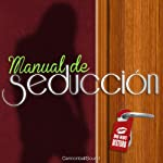 Manual de Seducción [Seduction Manual] |  Cannonball Sound