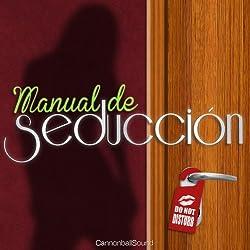 Manual de Seducción [Seduction Manual]