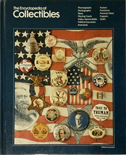 The Encyclopedia of Collectibles: Phonographs to Quilts
