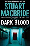 Front cover for the book Dark Blood by Stuart MacBride