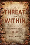 The Threat from Within, William L. Merrifield, 1602472599