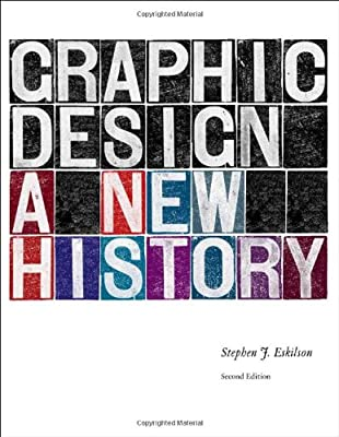 Graphic Design: A New History, second edition from Yale University Press