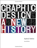 img - for Graphic Design: A New History book / textbook / text book