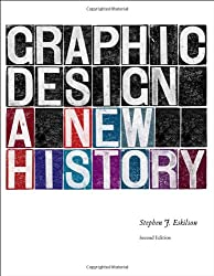 Graphic Design: A New History, Second Edition