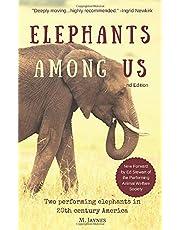 Elephants Among Us: Two Performing Elephants in 20th Century America