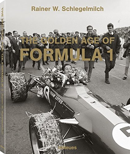 The golden age of formula 1 (Designfocus) (Inglés) Tapa dura – 15 feb 2017 Rainier W. Schlegelmilch TeNeues 3832769234 Motor Sports & Cycling