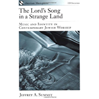 The Lord's Song in a Strange Land: Music and Identity in Contemporary Jewish Worship (American Musicspheres Book 2) book cover