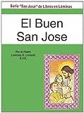 El Buen San Jose, Lawrence G. Lovasik, 0899424643