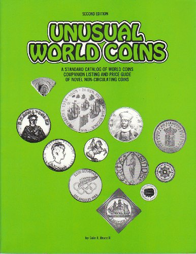 unusual-world-coins-standard-catalog-of-world-coins-companion-listing-and-price-guide-of-novel-non-circulating-coins