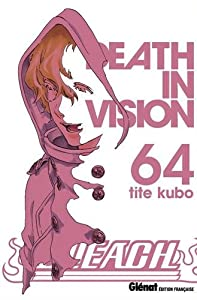 "Afficher ""Bleach n° 64<br /> Death in vision"""