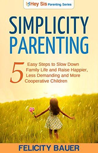 Simplicity Parenting Demanding Cooperative Children ebook product image