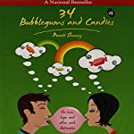 34 Bubblegums & Candies: On love, hope and other such delicacies   Preeti Shenoy