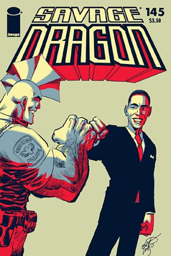 Printing Obama Cover (Savage Dragon #145 President Barack Obama Variant Cover First Printing)