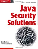 Java Security Solutions, Rich Helton and Johennie Helton, 0764549286