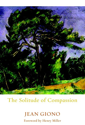 The Solitude of Compassion (Friendship Poems For Him From The Heart)