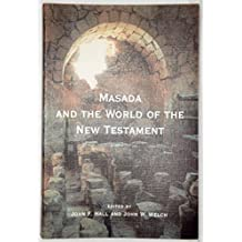 Masada & the World of the New Testament