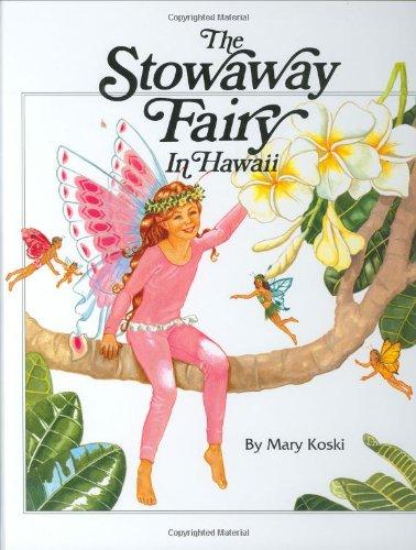 Stowaway Fairy In Hawaii