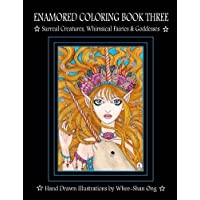 Enamored Coloring: Surreal Creatures, Whimsical Fairies and Goddesses