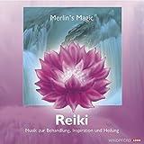 Reiki. CD: Musik zur Reiki-Behandlung, Inspiration und Heilung (Körper, Seele und Geist)