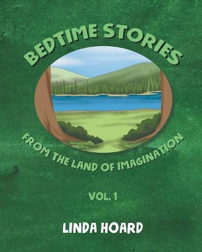 Bedtime Stories From The Land of Imagination, Vol. 1