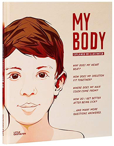 My Body: Explained and Illustrated ebook