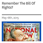 Remember The Bill Of Rights? | Charles C.W. Cooke