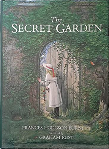 The Secret Garden One Of The Most Popular Children S Books Of All