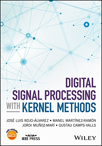 Digital Signal Processing with Kernel Methods (Wiley - IEEE)
