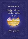 Living Divine Relationships