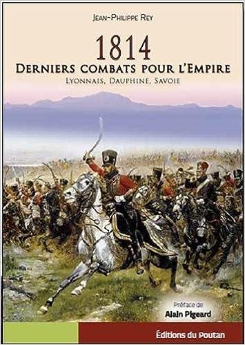 Téléchargement 1814, derniers combats pour l'Empire epub, pdf
