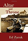 Altar and Throne, Ed Zaruk, 1438904517