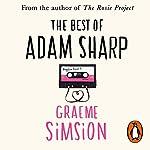 The Best of Adam Sharp   Graeme Simsion