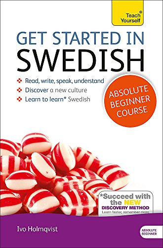 Get Started in Swedish Absolute Beginner Course: The essential introduction to reading, writing, speaking and understanding a new language (Teach Yourself) by imusti