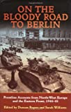 On the Bloody Road to Berlin, Sarah Williams, 1874622086