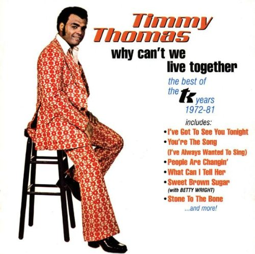 Why Can't We Live Together - Best Of Tk Years 1972-81