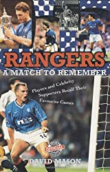 Rangers: A Match to Remember