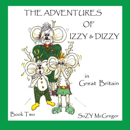 The Adventures of Izzy and Dizzy in Great Britain ebook